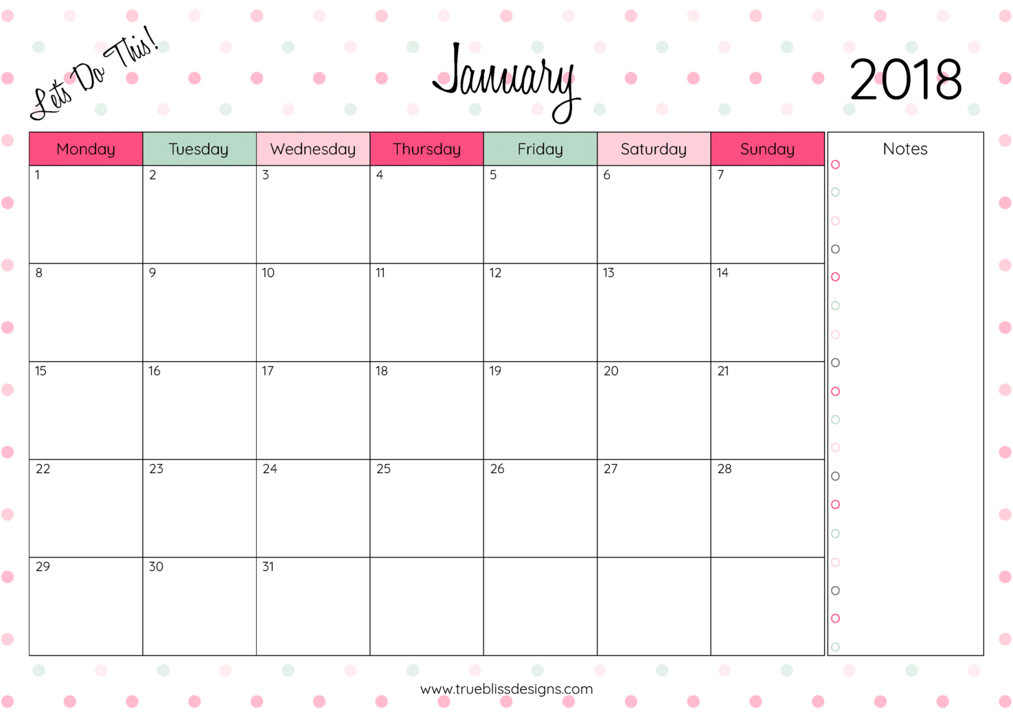 2018 monthly printable calendar lets do this true bliss designs