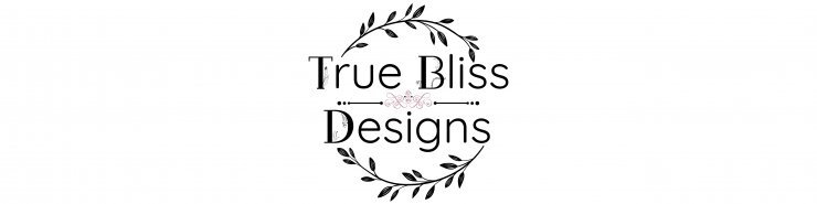 True Bliss Designs